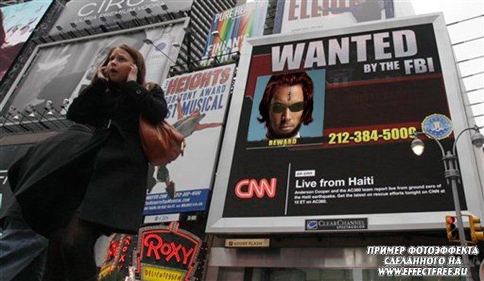Фотоэффект Разыскивается на плакате в городе сделать онлайн