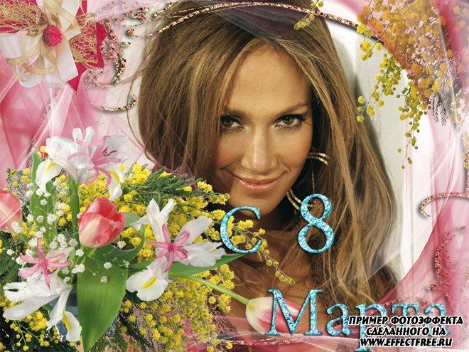 Рамочка на 8 марта с весенними цветами для женщин, вставить фотов рамку онлайн