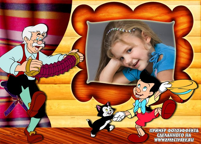 Детские рамки вставить онлайн фото рядом с Пиноккио, редактор онлайн