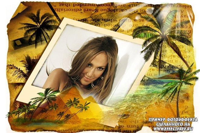 Рамка для фото - поляроид с пальмами и пирамидами, сделать онлайн фотошоп